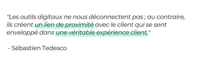 Citation Sébastien Tedesco - l'expérience client en immobilier