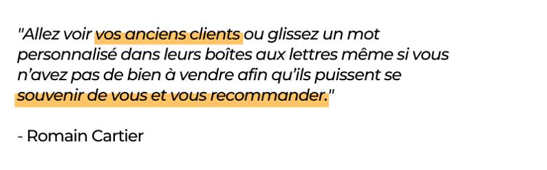 anciens clients ambassadeurs dans votre communication immobilier-Romain Cartier
